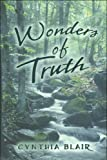 Wonders of Truth, Cynthia Blair, 1607033925
