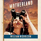 Motherland: A Novel | William Nicholson