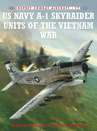 US Navy A-1 Skyraider Units of the Vietnam War (Combat Aircraft Book 77) (English Edition) por [Burgess, Rick, Rausa, Zip]