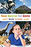 Making Nonfiction from Scratch
