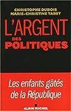 Image de Argent Des Politiques (L') (Documents Societe) (French Edition)