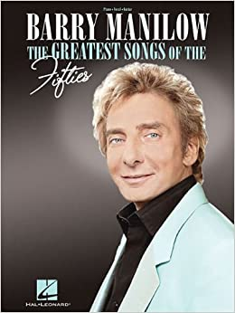 Book Barry Manilow The Greatest Songs Of The Fifties