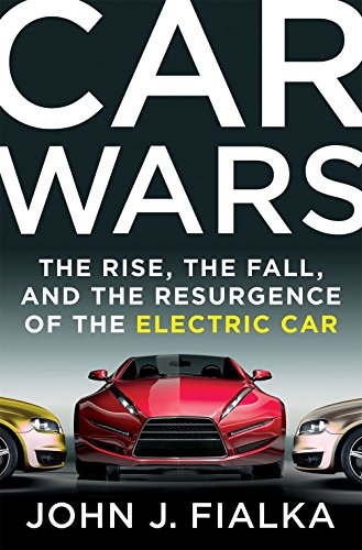 the Fall, and the Resurgence of the Electric Car ()