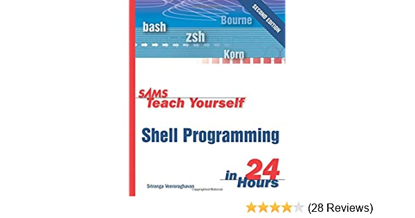 Sams teach yourself shell programming in 24 hours (2nd edition.