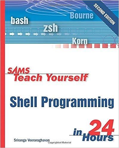 Sams teach yourself shell programming in 24 hours: sriranga.