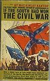 IF THE SOUTH HAD WON THE *CIVIL WAR* Bantam Pathfinder Edition