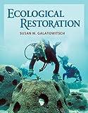 Ecological Restoration, Susan M. Galatowitsch, 0878936076
