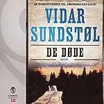 De døde (Minnesota-trilogien 2) | Vidar Sundstøl