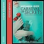 Untamed City: Carnival of Secrets | Melissa Marr