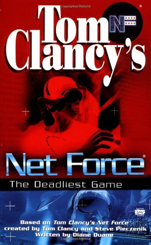 ce: The Deadliest Game (Net Force YA) (11 Limited Space Net)