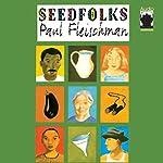 Seedfolks | Paul Fleischman