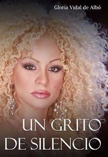 Un grito de silencio (Spanish Edition)