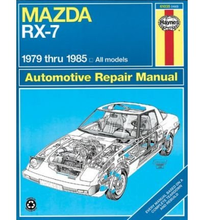 [ Mazda RX-7 Rotary, 1979-1985 ] By Haynes, J. H. ( Author ) [ 1986 ) [ Paperback ]