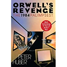 Orwell's Revenge: The 1984 Palimpsest