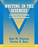 Writing in the Sciences: Exploring Conventions of Scientific Discourse (Part of the Allyn & Bacon Series in Technical Communication) (3rd Edition)
