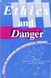 img - for Ethics and Danger: Essays on Heidegger and Continental Thought (Selected Studies in Phenomenology and Existential Philosophy) book / textbook / text book