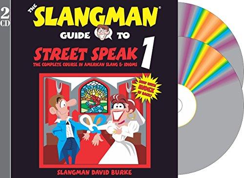THE SLANGMAN GUIDE TO STREET SPEAK 1 (2-Audio CD Set) (Slangman Guides) by Brand: Slangman Publishing