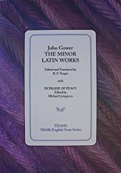 The Minor Latin Works: with In Praise of Peace (Middle English Texts)
