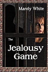 The Jealousy Game: When Jealous Relationships Become Dangerous