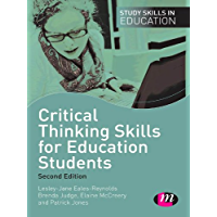 Critical Thinking Skills for Education Students (Study Skills in Education Series)