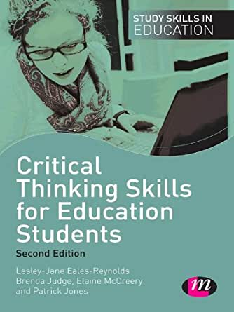 critical thinking skills for education students (study skills in education)