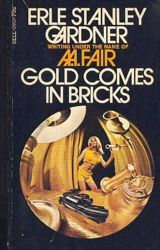 book cover of Gold Comes in Bricks