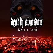 Deadly Abandon: Shadow Solider, Book 1 | Kallie Lane