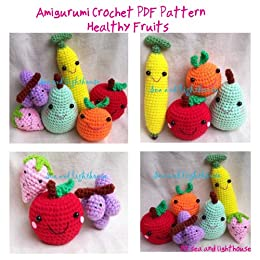 Amigurumi Fruit Crochet Patterns : Healthy Fruits Amigurumi Crochet Pattern - Kindle edition ...