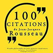 100 citations de Jean-Jacques Rousseau | Jean-Jacques Rousseau