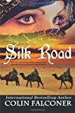 Silk Road, Colin Falconer, 1621251098