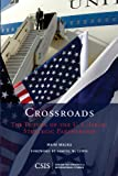 Crossroads : The Future of the U. S. -Israel Strategic Partnership, Malka, Haim, 0892066601