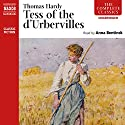 Tess of the d'Urbervilles (Naxos) Audiobook by Thomas Hardy Narrated by Anna Bentinck