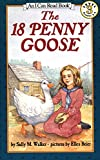 The 18 Penny Goose (I Can Read Level 3)