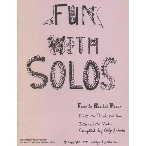 Fun Solos Favorite Recital Pieces for1st and 3rd Positions Intermediate Cass Violin Evelyn Avsharian