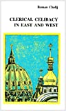 img - for Clerical Celibacy in East and West book / textbook / text book