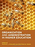 Organization and Administration in Higher Education, , 0415892694