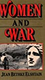 Women and War, Jean Bethke Elshtain, 0465092144