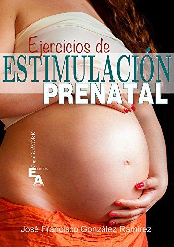 EJERCICIOS DE ESTIMULACIÓN PRENATAL (cognitiveWORK)