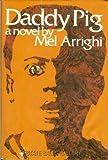 Daddy Pig, Mel Arrighi, 0672519119