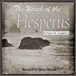 The Wreck of the Hesperus | Henry Wadsworth Longfellow