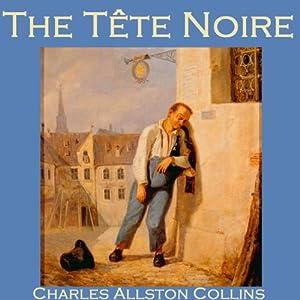 The Tête Noire Audiobook