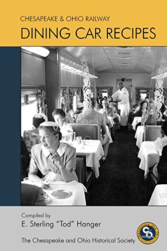Chesapeake and Ohio Dining Car Recipes