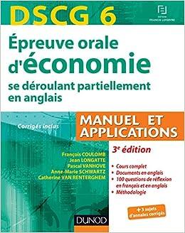 DSCG 6 - Épreuve orale déconomie - 3e édition - se déroulant partiellement en anglais: Manuel et applications - corrigés inclus: 1 Expert Sup: Amazon.es: ...