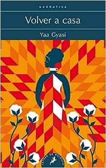 Book's Cover of Volver a casa (Salamandra Narrativa) (Español) Tapa blanda – 13 junio 2019