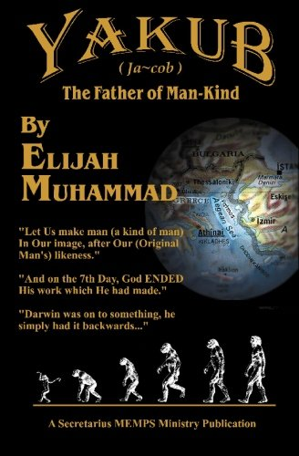 Yakub: The Father of Mankind