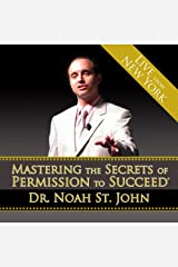 Mastering the Secrets of Permission to Succeed Audible Audiobook