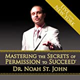 Mastering the Secrets of Permission to Succeed
