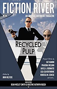 Fiction River: Recycled Pulp (Fiction River: An Original Anthology Magazine Book 15) by [Rambo, Cat, Weldon, Phaedra, Senese, Rebecca M., Dermatis, Dayle A., Silverthorne, Lisa, Rusch, Kristine Kathryn, Smith, Dean Wesley, Reed, Annie, Hutcheson, Thea]