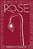 Rose (New Poets of America)