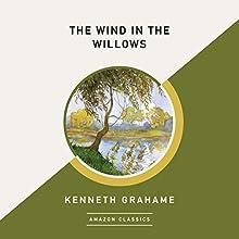 The Wind in the Willows (AmazonClassics Edition) | Livre audio Auteur(s) : Kenneth Grahame Narrateur(s) : Simon Vance